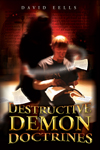 Destructive Demon Doctrines