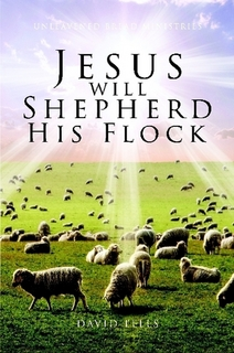 Jesus Will Shepherd His Flock