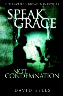 Speak Grace, Not Condemnation