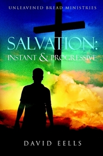 Salvation: Instant and Progressive