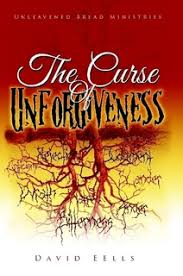 The Curse of Unforgiveness